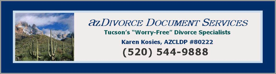 Welcome to azdivorce az divorce az divorce document services tucsons worry free divorce specialists karen kosies 520 750 0003 solutioingenieria Choice Image
